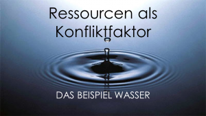Ressourcen als Konfliktfaktor